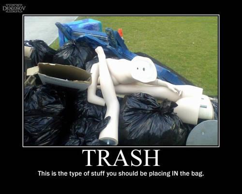 Trash -demotivation-