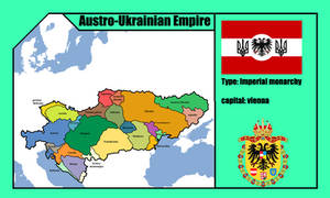 Austro-Ukrainian Empire ( mapping )
