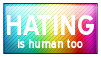 Hating is Human Stamp by Eckilsax
