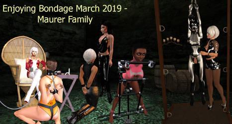 Enjoying Bondage March 2019 - Maurer Family by DiomitaMaurer
