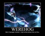 werehog motivational poster