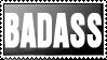 BADASS stamp by dacadaca
