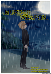 Upcoming Manga Project: *Murdered* Weapon by VanishedMaul