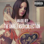 Lana del Rey's Unreleased Collection