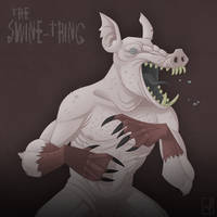 The Swine Thing by mscorley