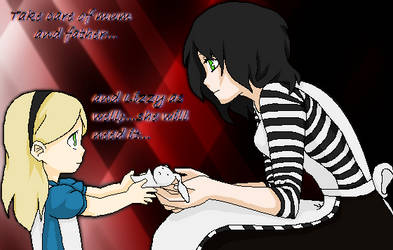 Take care of them...Alice... by MelodyMizu