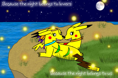 Because the Night by Piplup-Luv