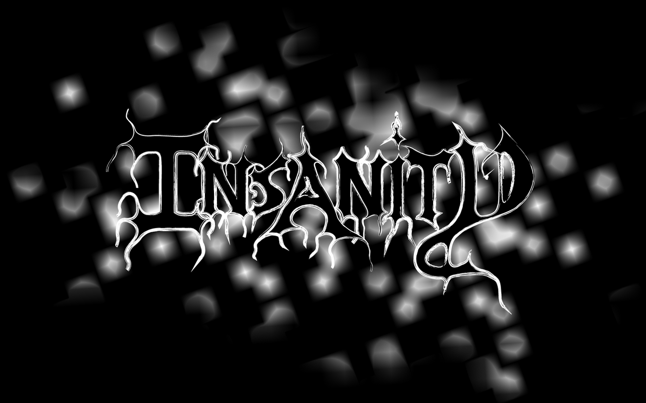the darkness of insanity One upload of the song entitled insanity + english lyrics on screen has received over 4,000,000 million views,  in the darkness, there's no such thing as light.