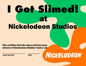'I Got Slimed!' Nickelodeon Studios Certificate by squidetor