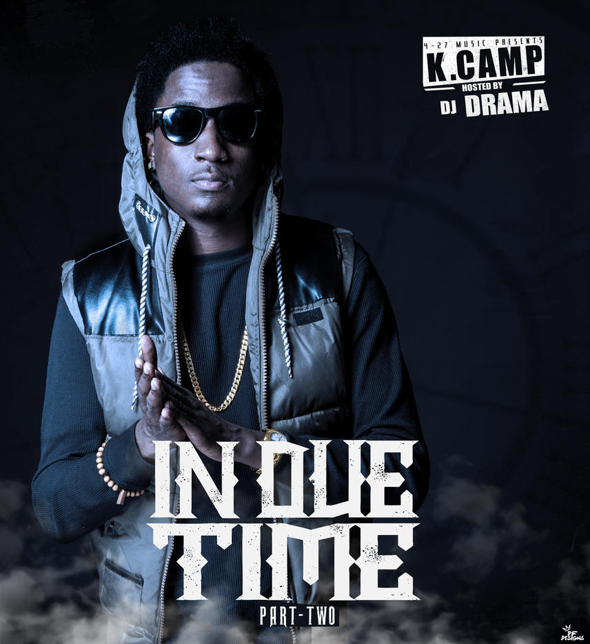 K Camp In Due Time K Camp In Due Time 2 x...