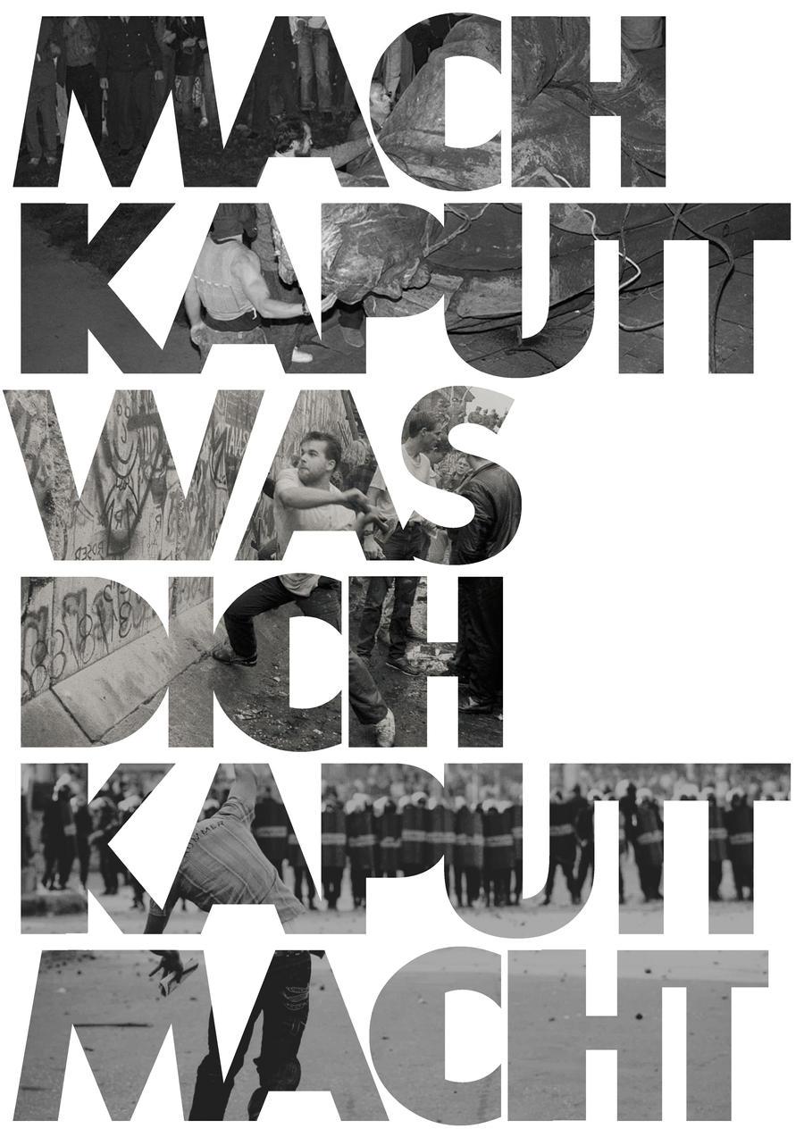 mach kaputt was dich kaputt macht White Version by