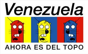 venezuela ahora es del topo by fotofrost