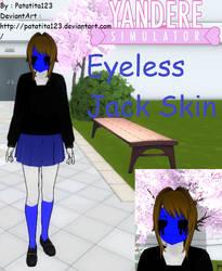Yandere Simulator Skin : Eyeless Jack by Patatita123