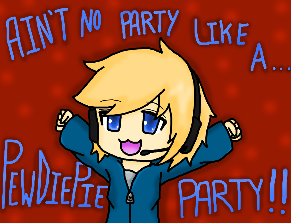 Ain't No Party Like A... by Nero-Chan95