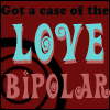 ::Love Bipolar:: by mimblewimble