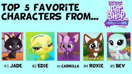 Top 5 Pets from LPS World of our own by OfficialYugiBrony