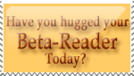 Hug your Beta-Reader?