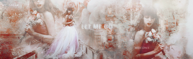 Let Her Go by MeiCures