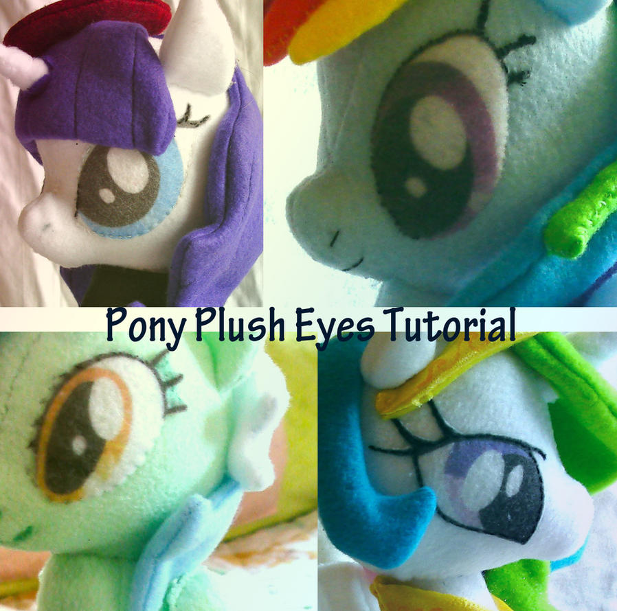 Pony Plush Eye Tutorial by dollphinwing