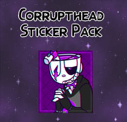 Corrupthead Sticker Pack by FluffyGalaxies