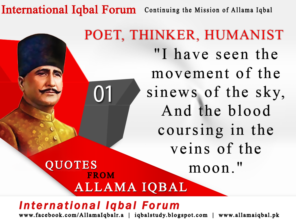 quotations of essay allama iqbal Essay on allama muhammad iqbal in english, our national poet allama iqbal was born in sialkot on 9th november essay on allama iqbal in english with quotes.