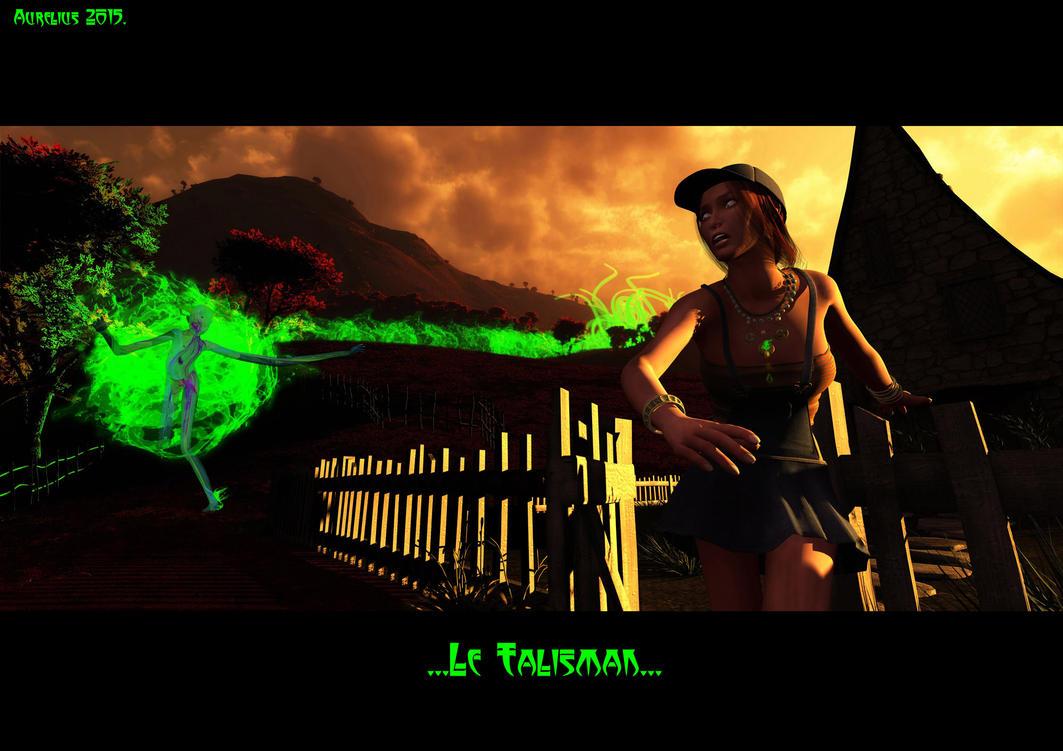 Le TALISMAN. by AURELYUS