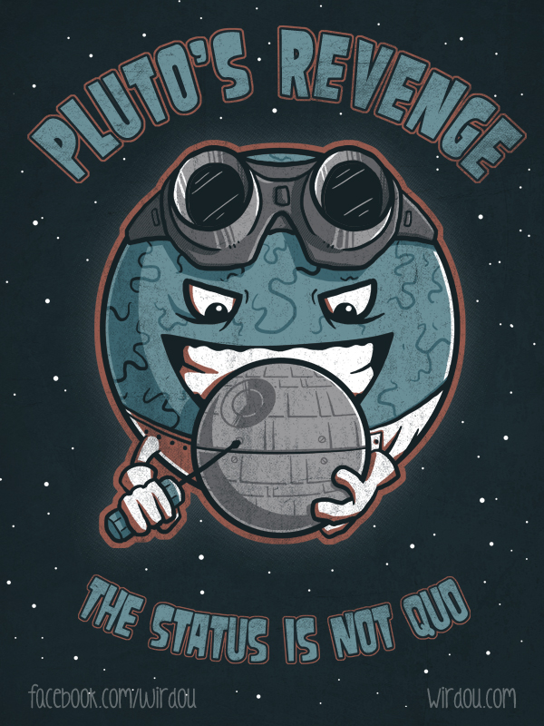 Pluto's Revenge by WirdouDesigns