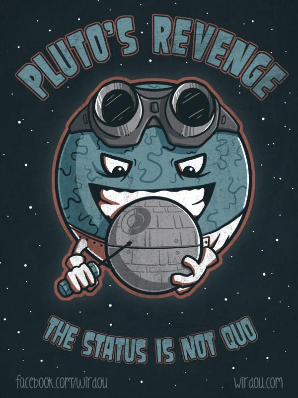Pluto's Revenge by WirdouDesigns