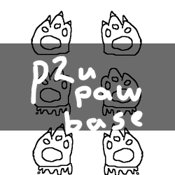 [CHEAP!!!] (p2u) paw base! comes with 4 versions!