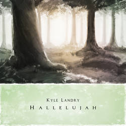 Hallelujah Kyle Landry Comission by Shyua