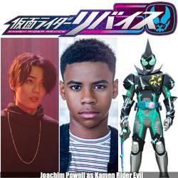 Joachim Powell as Kamen Rider Evil (KR)