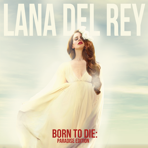 Lana Del Rey Born To Die Paradise Edition Cover By B0n B0na On Deviantart