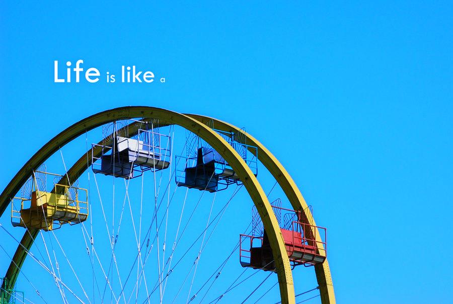 Life is like a .. by stfCristiaN