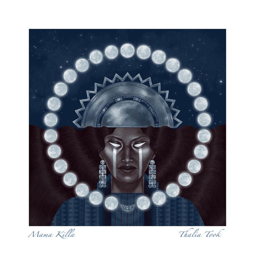 Mama Killa by ThaliaTook
