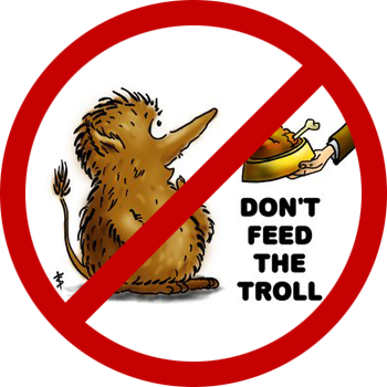 [Image: don__t_feed_the_troll___by_blag001-d5r7e47.png]