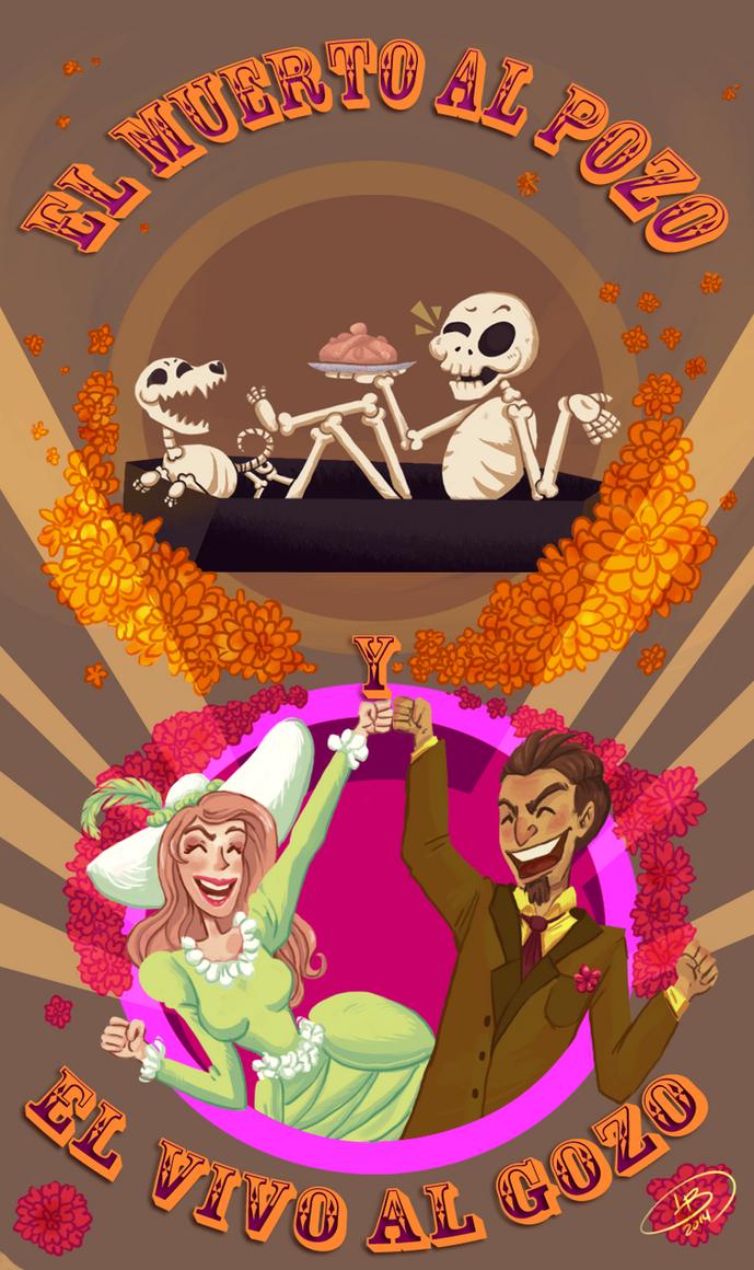 El muerto al pozo y el vivo al gozo by Lobata-chan