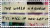 The World Is A Curse stamp by rfstamps