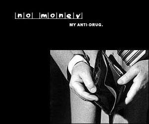 NO MONEY - My anti-drug by bblake04