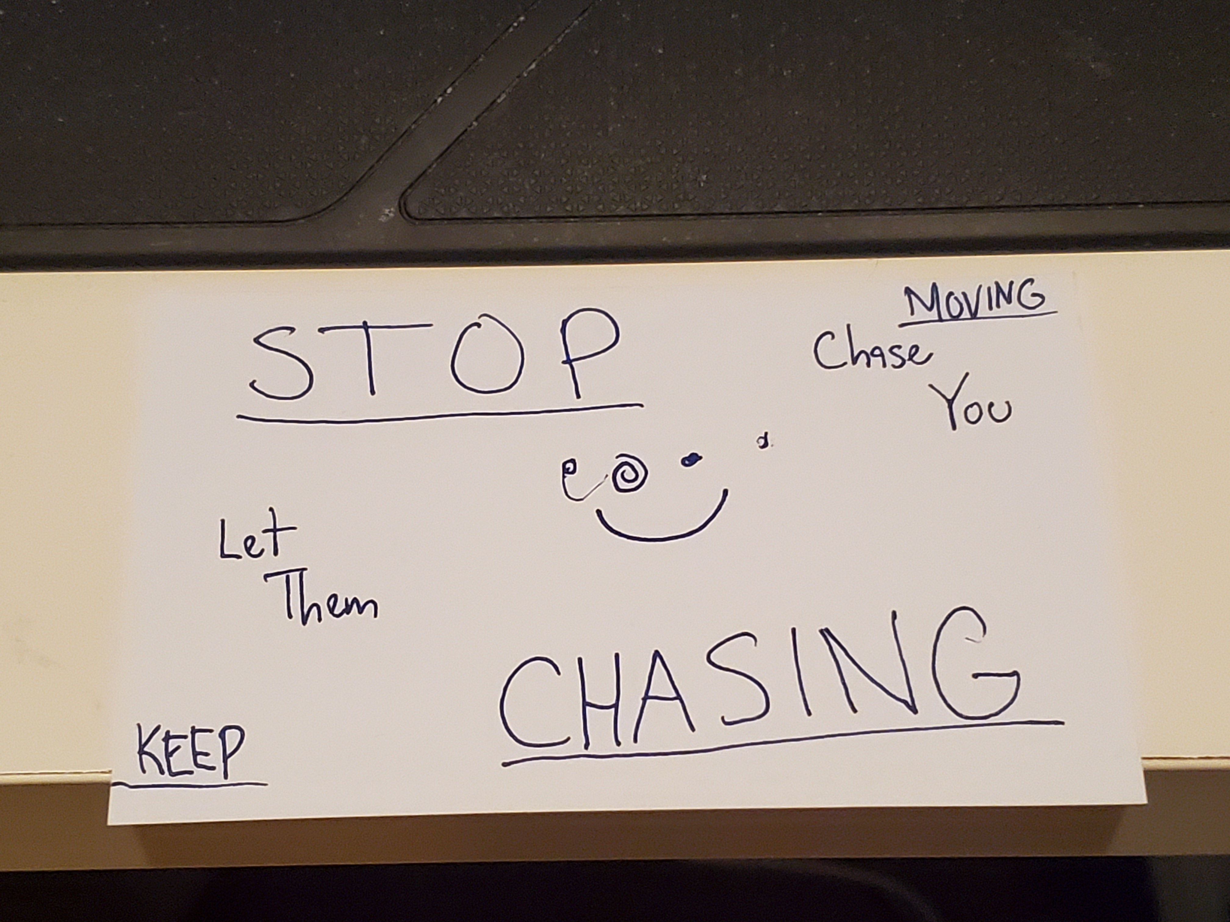 Let Them Chase You
