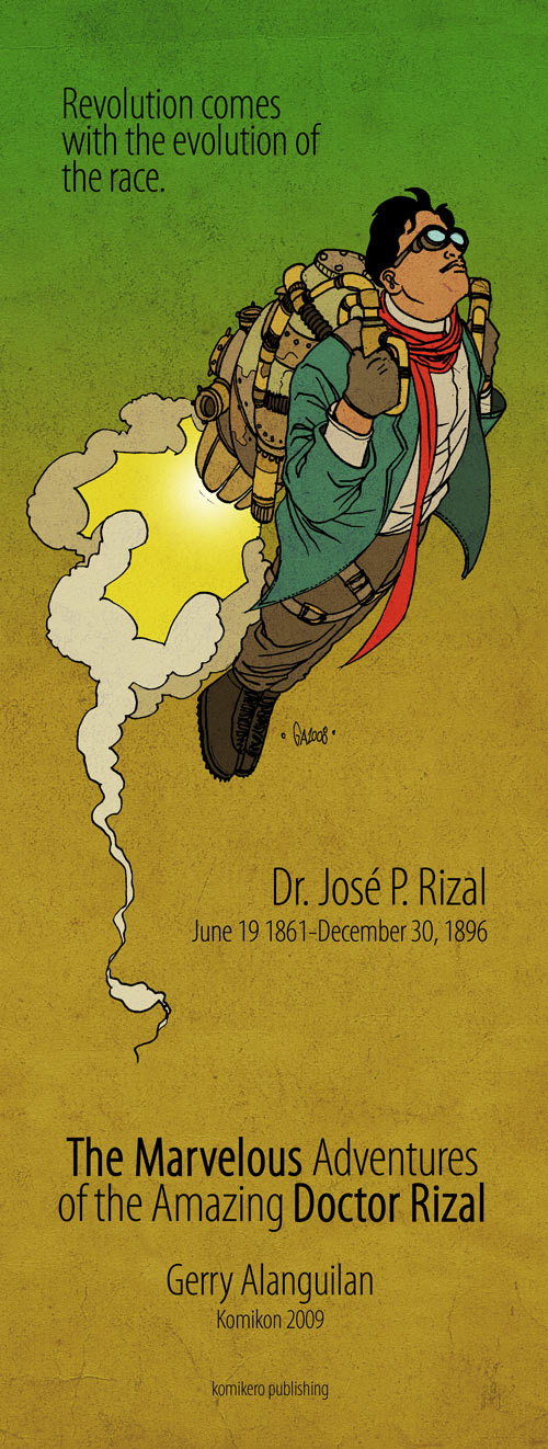 """comics by jose rizal Ambeth ocampo and dennis villegas would offer jose rizal as one of the  earliest to  3— """"expeditions comics: the philippine graphic/fiction awards vol."""