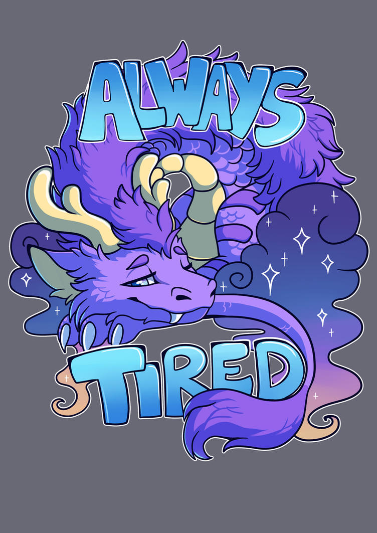 always tired t-shirt design by meroaw