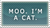 Moo. I'm a cat. by x-Venezia-x