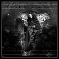 Dark Is My Demeanor by Rickbw1