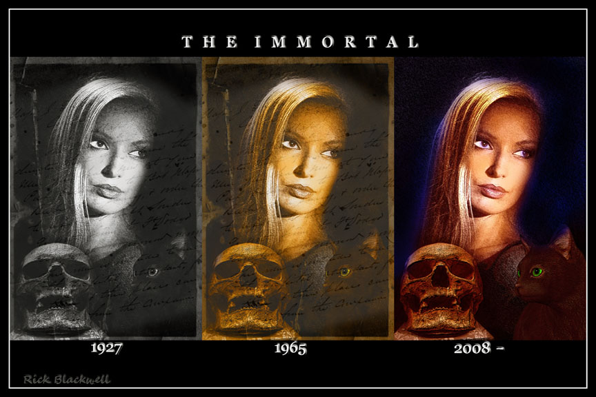 THE IMMORTAL edit by Rickbw1