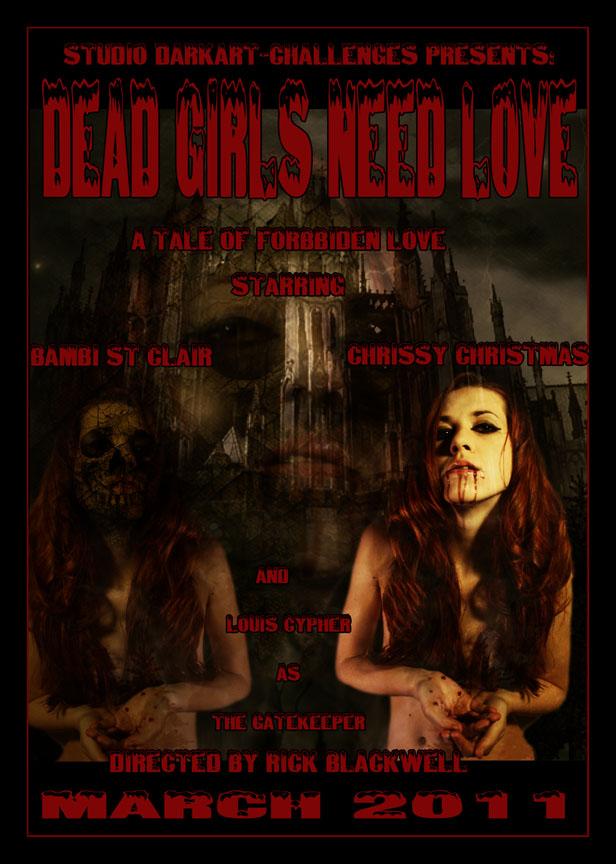 DEAD GIRLS NEED LOVE by Rickbw1