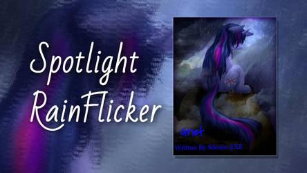 Bad  Script Readings - Spotlight with RainFlicker