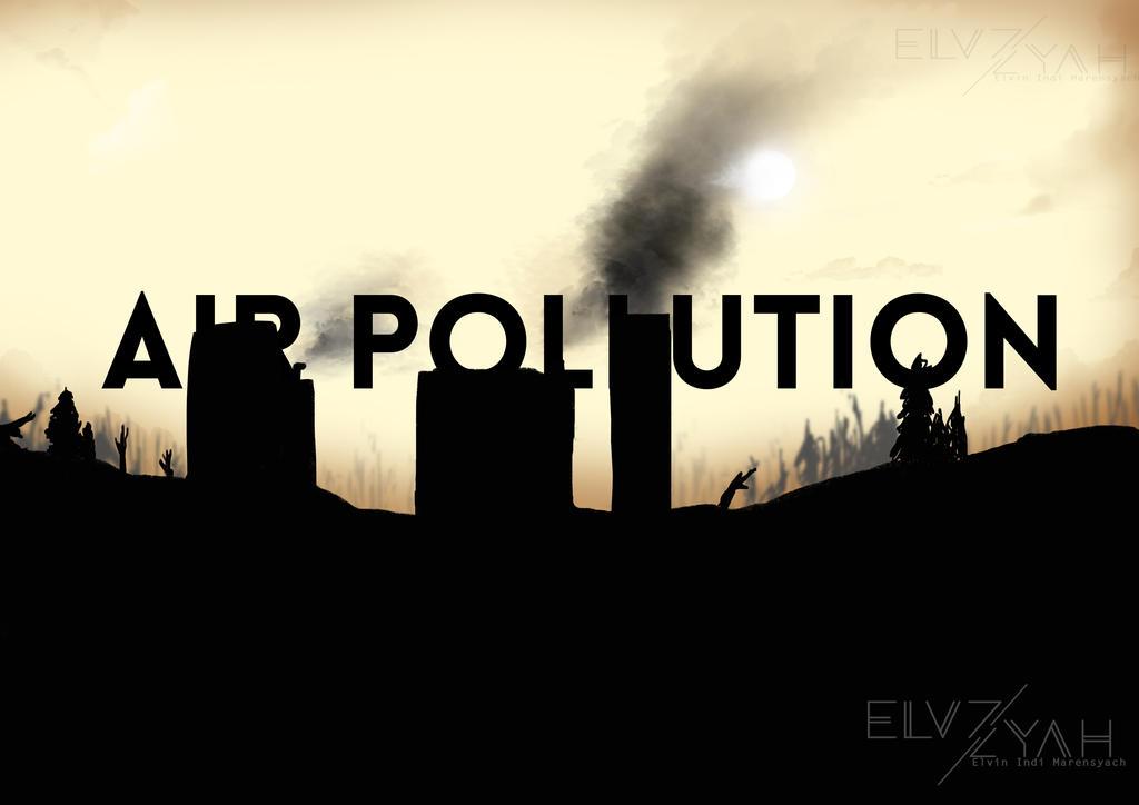 Air Pollution by ElvZyah21