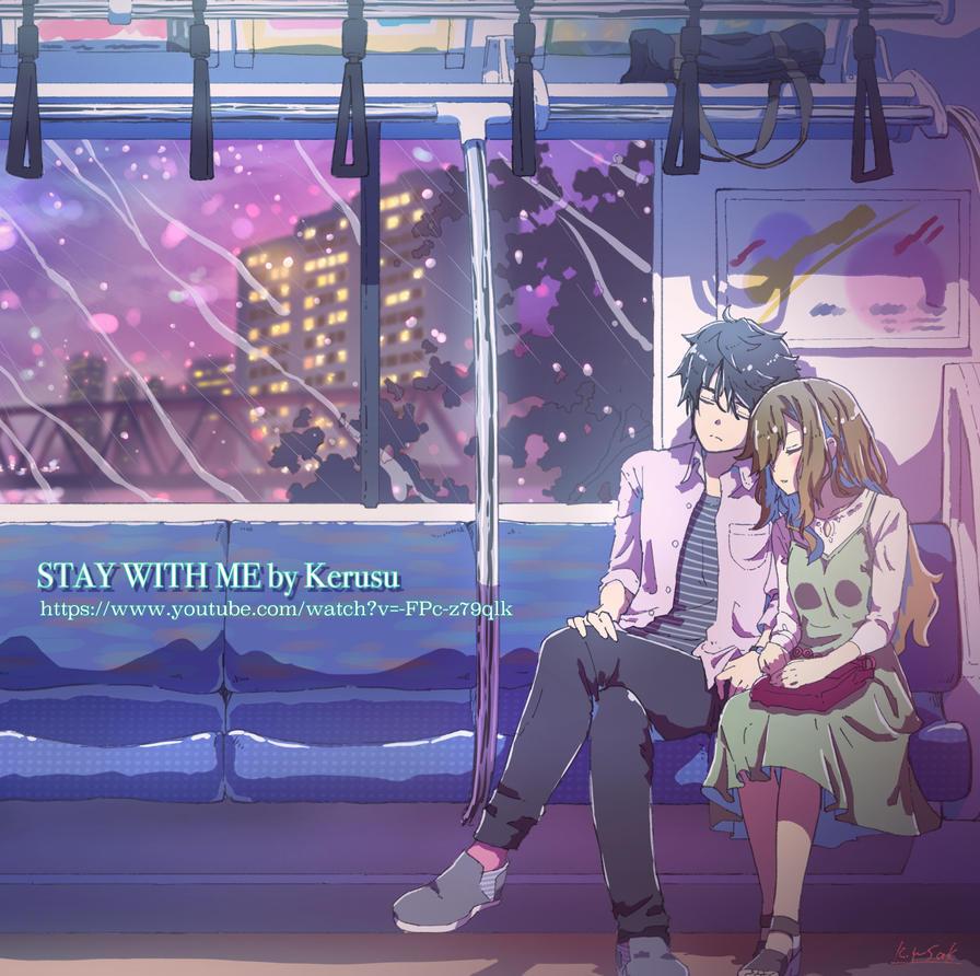 STAY WITH ME by kagawayusaku