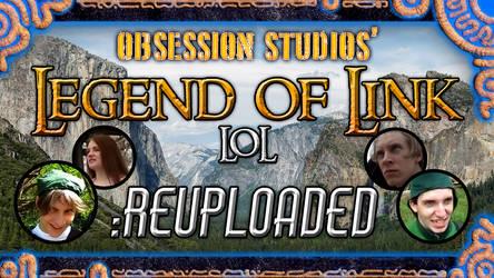 LEGEND OF LINK :REUPLOADED