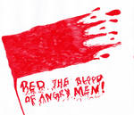 Red The Blood Of Angry Men